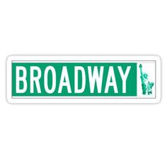 Broadway (with Statue of Liberty), Street Sign, NYC Stickers