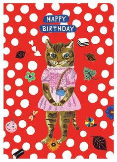 Wish a loved one a very Happy Birthday with this charming greeting card featuring the delightful artwork of Nathalie Lete Features artwork by Nathalie Lete Bi-F Happy Birthday Messages, Very Happy Birthday, Happy Birthday Images, Happy Birthday Greetings, Happy Birthday Quotes, Vintage Birthday Cards, Bday Cards, Birthday Posts, Cat Birthday
