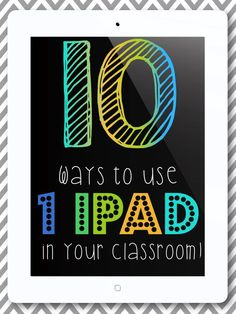 Primary Punch: 10 Ways to Use 1 iPad in your classroom!