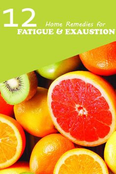 Fit and Well: 12 Remedies for Fatigue and When You're Feeling Tired