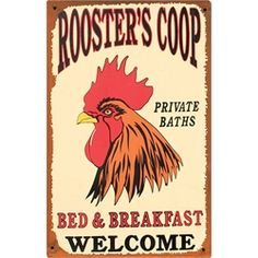 Rooster's Coop Bed & Breakfast Tin Sign from My Pet Chicken