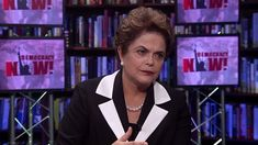 Part 2: Dilma Rousseff on Her Ouster, Brazil's Political Crisis & Fighti...