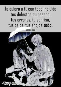 Te quiero a ti.