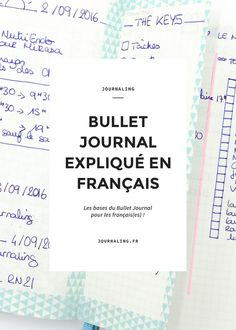 Explanations of the Bullet Journal system + examples of journal bullet notebooks. Bullet Journal En Français, Bullet Journal For Beginners, Bullet Journal How To Start A, Journal Covers, Journal Pages, Daily Journal, Bujo, Organization Bullet Journal, Notebook Organization