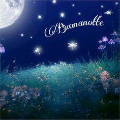 Buonanotte Good Night Cards, Good Night Greetings, Night Wishes, Good Night Moon, Day For Night, Night Time, Good Day, Good Morning, Good Night Sweet Dreams