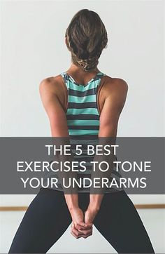 "fitnessforevertips: "" The 5 Best Exercises to Tone Your Underarms Do you refer to your underarms as ""wing dings"" or "" flab""? Thousands of women do, and you are not alone. We scoured the internet..."