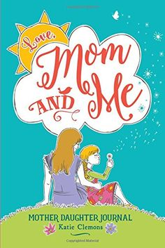 Love, Mom and Me: Mo