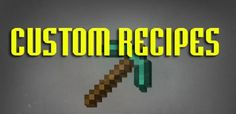 New post (Custom Recipes Mod 1.6.4/1.6.2) has been published on Custom Recipes Mod 1.6.4/1.6.2  -  Minecraft Resource Packs