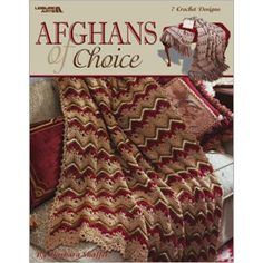 Crochet Afghan by choice Patterns -Barbara shaffer| Crochet home décor