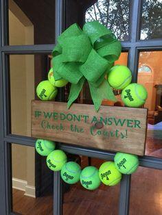 A cute Tennis Ball Wreath! More tennis ideas at #lorisgolfshoppe