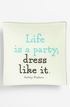 """Life is a party, dress like it."" -Audrey Hepburn #DonnaMorgan #betterinadress #quotes"