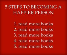 Reading makes me happy :)