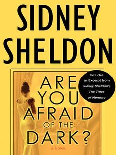 For a limited time, and at a special price, discover Sidney Sheldon's Are You Afraid of the Dark? with Bonus Material. Plus, receive an excerpt from Sheldon's new book Sidney Sheldon's The Tides of Memory, available April 9th.In Are You Afraid of ...