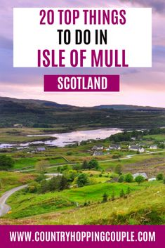 A complete guide to 20 best things to do in Isle of Mull, Scotland Europe Travel Tips, Travel Guides, Travel Destinations, Backpacking Europe, Scotland Travel, Ireland Travel, Scotland Top, Best Beaches In Scotland, Isle Of Mull