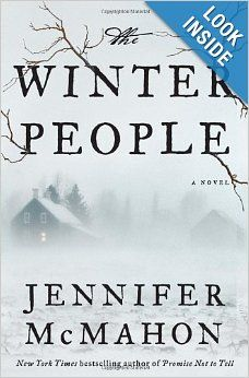 The Winter People: A Novel: Jennifer McMahon: The New York Times bestselling author of Promise Not to Tell returns with a simmering literary thriller about ghostly secrets, dark choices, and the unbreakable bond between mothers and daughters . . . sometimes too unbreakable.