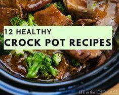 12 Healthy Crock Pot Recipes #justapinchrecipes