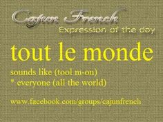W Louisiana Creole, Louisiana Usa, Louisiana History, New Orleans Louisiana, Cajun French, French Creole, New Orleans Quotes, French Expressions, French Grammar