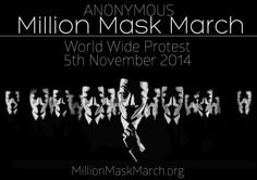 Anonymous 'Million Mask March' Is On November 5