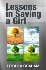Literary Classics Book Awards and Reviews: Lessons in Saving a Girl, by Leighla Graham, earns...
