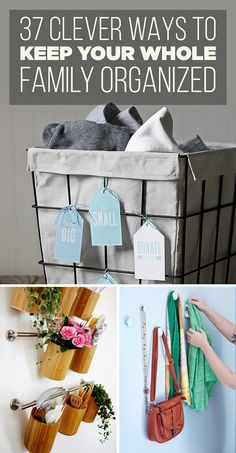 37 Clever Ways To Keep Your Whole Family Organized