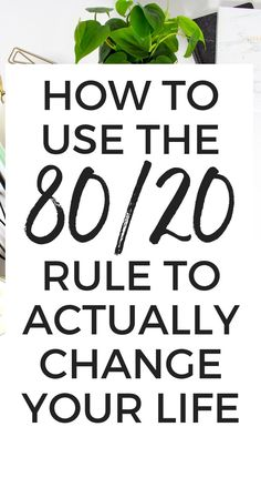 How to Use the 80/20 Rule (AKA the Pareto Principle) to Change Your Life - Have you heard of the 80/20 rule (AKA the Pareto Principle)? If not, you NEED to check out this post, because it can change your life and skyrocket your productivity! #productivity #planning #timemanagement #personaldevelopment #selfimprovement 80 20 Principle, Self Empowerment, Good Habits, Getting Things Done, Growth Mindset, Success Mindset, Self Development, Personal Development, Pareto Principle