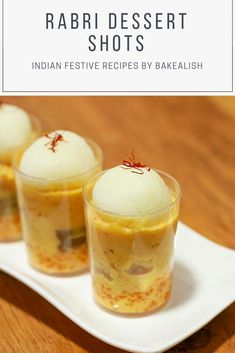 These Rabri Dessert Shots are perfect for the festive season. Topped with various Indian desserts in one glass these shots don't just look great but taste even better. From Rasgullas to mawa cake, it Indian Dessert Recipes, Indian Sweets, Sweets Recipes, Desert Recipes, Cooking Recipes, Indian Recipes, Shot Glass Desserts, Dessert Shots, Diwali Special Recipes