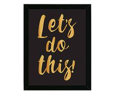 Quadro Let's do This - 33x47cm
