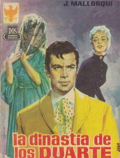 La dinastía de los Duarte. Ed. Cid, 1961 (Col. Dos hombres buenos ; 89)