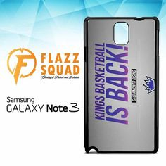 Sacramento Kings Is Back Z4129 Samsung Galaxy Note 3 Case