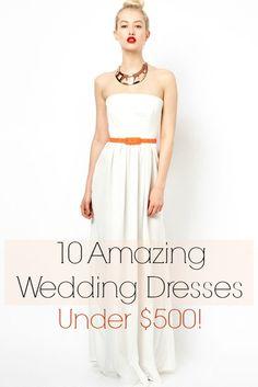10 Amazing Wedding Dresses Under $500!