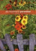 Att inventera perenner : en handledning / Linnea Oskarsson.