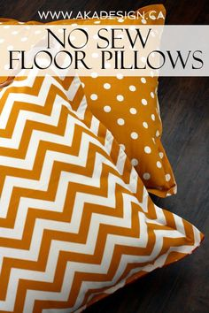 No Sew Floor Pillows  // AKA Design