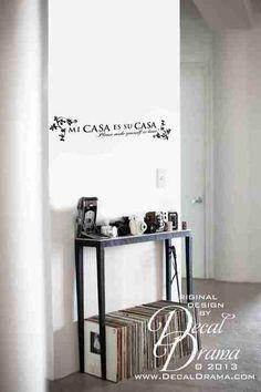 "Mi Casa es su CASA, Please make yourself at home! Cita para Pared, vinilo decorativo para pared  approximadamente 24"" x 7"" (61cm x 18cm)"