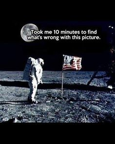 NASA be like we on the moon, lol