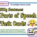 These silly sentence parts of speech task cards will make your students laugh while they are practicing this important skill. The following parts o...