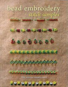 Sew sweet somethings!  Now you can combine your love for hand stitching and beautiful beads to make delightfully original trims and embellishments.  Bead Embroidery Stitch Samples will show you how to add beads to all your favorite embroidery stitches, creating delicate details that are perfect for gifts or personal treasures.  Explore dozens of stitch patterns that incorporate beads, ranging from elegantly simple single motifs to complex all-over patterns to three-dimensional designs…