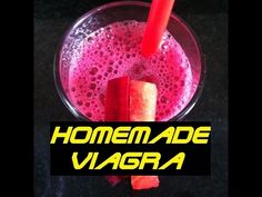 DIY Homemade Natural Viagra Recipe | How to make Natural Viagra at home (Works 100%) - YouTube