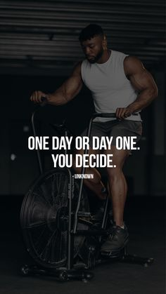 One Day Or Day One Fitnessmotivation Famous Fitness Quotes Fitness Quotes Fitness Motivation Quotes