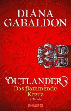 Diana Gabaldon - Outlander. Das flammende Kreuz (Band 5) 1.5/5 Sterne