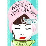 Never Tell Your Dreams (Grandberry Falls) (Kindle Edition)By Tonya Kappes