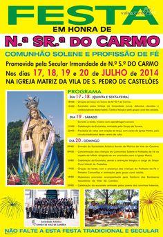 Festa em Honra de N.ª Sr.ª do Carmo > 17 a 20 Jul 2014 @ São Pedro de Castelões, Vale de Cambra  #ValeDeCambra #SaoPedroDeCasteloes
