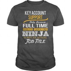 Awesome Tee For Key Account Support - #hoodie zipper #cozy sweater. LOWEST SHIPPING => https://www.sunfrog.com/LifeStyle/Awesome-Tee-For-Key-Account-Support-120054836-Dark-Grey-Guys.html?68278