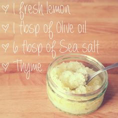 Mix your organic olive oil and sea salt together in a small bowl until your sea salt is nicely coated with the oil. Next, squeeze in the lemon juice from one fresh lemon and mash it all together. Finally, sprinkle in some fresh thyme leaves.