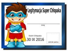 Legitymacja Supwr Chłopaka - przedszkole Art For Kids, Crafts For Kids, Craft Kids, Holidays And Events, Smurfs, Preschool, Classroom, Passion, Lol