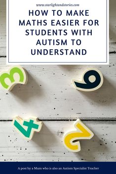 How To Make Maths Easier For Students With Autism To Understand