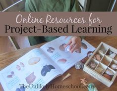 The Unlikely Homeschool: Online Resources for Project-Based Learning Problem Based Learning, Inquiry Based Learning, Project Based Learning, Learning Resources, Early Learning, Life Learning, Teaching Methods, Kindergarten Projects, In Kindergarten