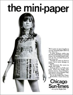 The 60s' Paper Dresses(1966): This throwaway style was short lived. It was used as publicity for the Scott Paper Company. The dresses made completely out of paper, were 1.25 a garment and in less than 6 months they sold half a million dresses. It was simple construction and had a 2-D shape ideal for bold graphics.