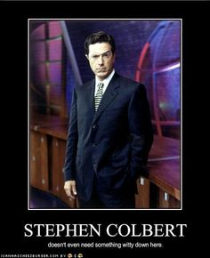 Stephen Colbert is America and You Can Too