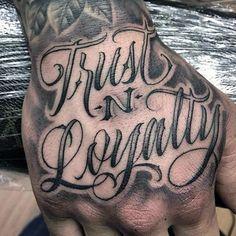 Trust And Loyalty Script Badass Mens Hand Tattoos ideen mann 50 Badass Hand Tattoos For Men - Masculine Design Ideas Gangster Tattoos, Dope Tattoos, Tattoos Arm Mann, Forarm Tattoos, Badass Tattoos, Forearm Tattoo Men, Trendy Tattoos, New Tattoos, Badass Tattoo For Men