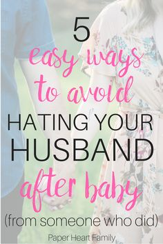 Marriage after baby- when you become a new mom, it can be difficult to NOT hate your husband. I know I did. Find out how you can strengthen you marriage after baby comes easily (because you're probably too tired for anything else).